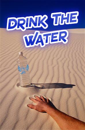 DrinkTheWater.jpg